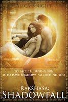 Rakshasa Part IV: Shadowfall